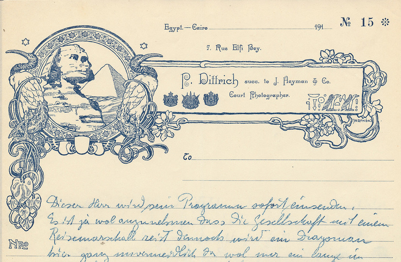Postcards from Egypt 1912: Letterhead of Paul Dittrich, a famed German photographer of Egypt's socialites and Egyptian countryside. With his numerous postcard photos, he formed the way Europeans viewed Egypt during the Turn-of-the-Century. Österreichisches Volkshochschularchiv, Urania Wien, Fasz. Osterreise 1912 (1) © Österreichisches Volkshochschularchiv