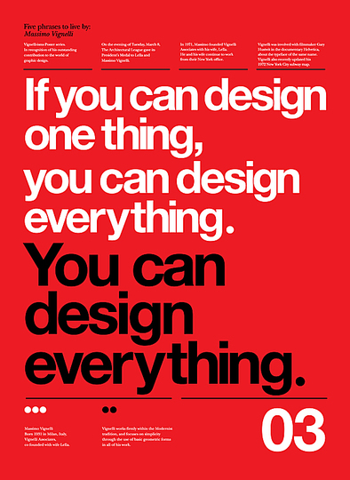 Massimo Vignelli 1931-2014: If You can Design One Thing, You can Design Everything.