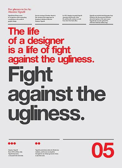 Massimo Vignelli 1931-2014: The Life of a Designer is a Life of Fight against the Ugliness.