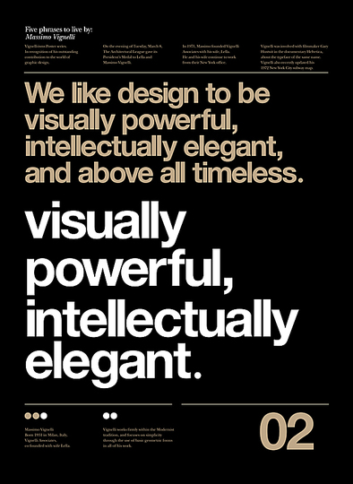 Massimo Vignelli 1931-2014: We like Design to be Visually Powerful, Intellectually Elegant, and above all Timeless.