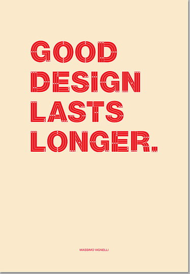 Massimo Vignelli 1931-2014: Good Design lasts Longer. It also takes Longer than not for a Designer to create Good Design.